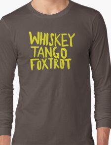 Whiskey Tango Foxtrot - Color Edition Long Sleeve T-Shirt