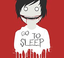 Jeff The Killer GO TO SLEEP Poster by KunFuzi