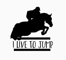 Live to Jump Unisex T-Shirt
