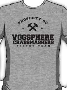 Property of Vogsphere Crabsmashers Poetry Team T-Shirt