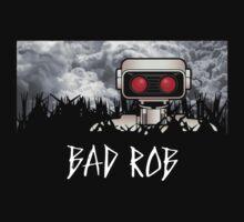 Bad ROB by justinglen75