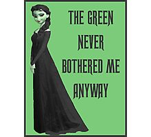 The Green Never Bothered Me Anyway Photographic Print