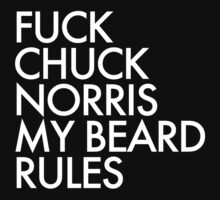 My Beard Rules by HarrisonSteele