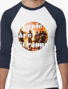 People are strange T-Shirt