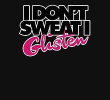 I don't sweat I glisten Womens Fitted T-Shirt
