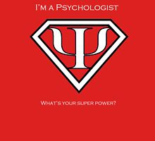 Psychology Superpower (uni with words) Unisex T-Shirt