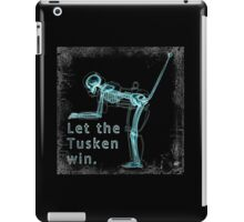 Let the Tusken Win iPad Case/Skin