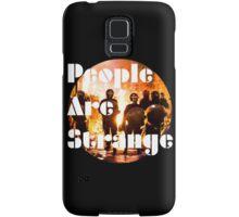 People are strange (galaxy edition) Samsung Galaxy Case/Skin