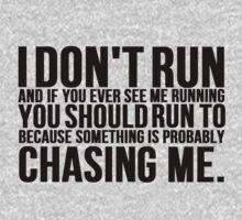I Don't Run Funny Running by mralan