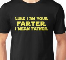 Luke I Am Your Farter Unisex T-Shirt