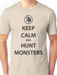 KEEP CALM and HUNT MONSTERS (black) Unisex T-Shirt
