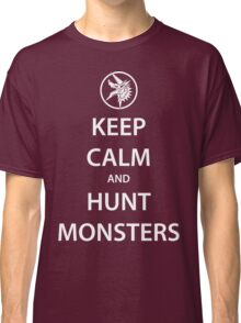 KEEP CALM and HUNT MONSTERS (white) Classic T-Shirt