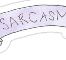 'Sarcasm' Banner Sticker