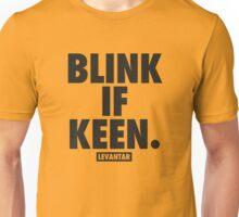Blink If Keen (Black) Unisex T-Shirt