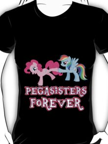 Pegasisters Forever (No Heart) 2 T-Shirt