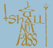 You shall not pass!! Kids Tee