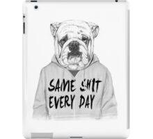 Same shit... iPad Case/Skin