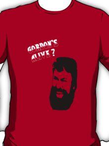 Gordon's Alive! T-Shirt