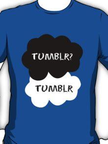 Tumblr?  T-Shirt