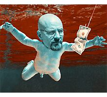 Nevermind ( Breaking Bad ) Photographic Print