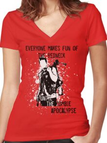 Everyone Makes Fun of the Redneck Until the Zombie Apocalypse Women's Fitted V-Neck T-Shirt