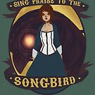 Sing Praise To The Songbird  by Bskizzle