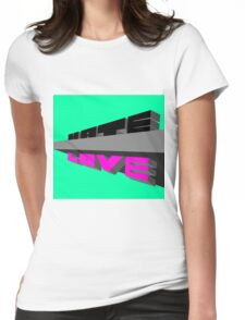 Hate-Love Womens Fitted T-Shirt