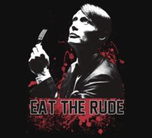 Eat The Rude by AmHomer