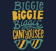 Biggie, Biggie, Biggie, Can't You See? by Conrad B. Hart