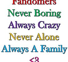 Fandomers, Always A Family by TinyWolf