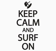 Keep calm and surf on by nektarinchen