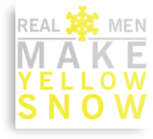 Real men make yellow snow Metal Print