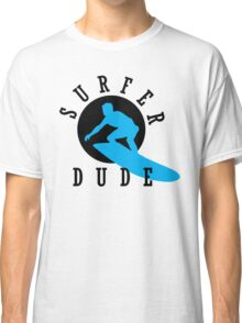 Surfer Dude Classic T-Shirt
