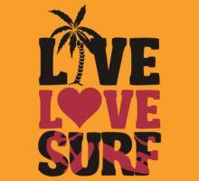 Live Love Surf by nektarinchen