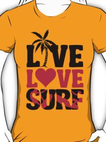 Live Love Surf T-Shirt