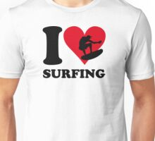 I love surfing Unisex T-Shirt