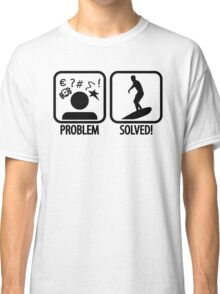 Surfing: Problem - Solved Classic T-Shirt