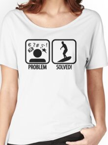 Surfing: Problem - Solved Women's Relaxed Fit T-Shirt
