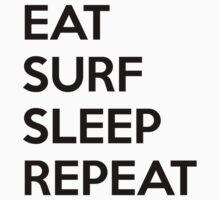 Eat Surf Sleep Repeat by nektarinchen