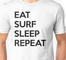 Eat Surf Sleep Repeat Unisex T-Shirt