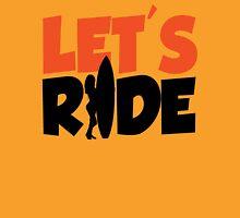 Let's ride Unisex T-Shirt