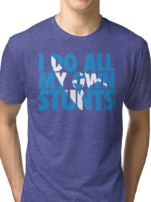 Surfing: I do all my own stunts Tri-blend T-Shirt