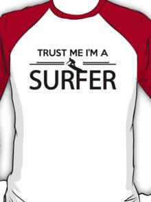 Trust me I'm a surfer T-Shirt