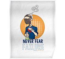Never Fear Failure - Print Poster