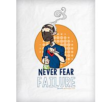 Never Fear Failure - Print Photographic Print