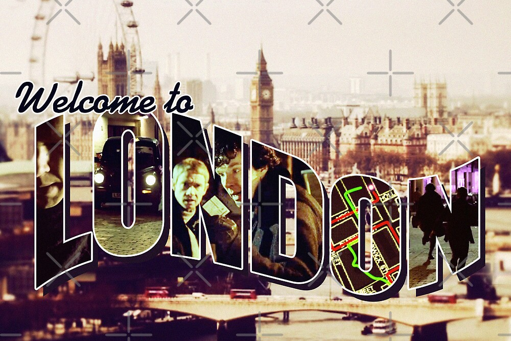 Welcome To London - Sherlock Version #2 by sittingdowntype