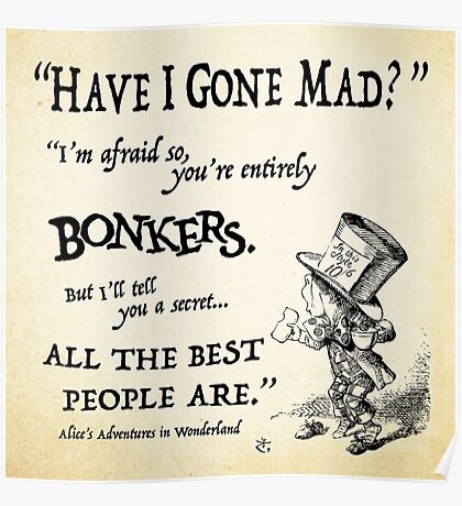 Alice in Wonderland Quote Poster