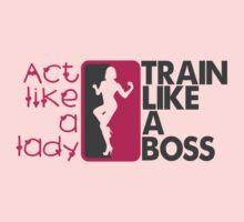 Act like a lady, train like a boss by nektarinchen