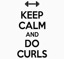 Keep calm and do curls T-Shirt