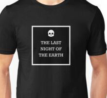 The Last Night of the Earth Poems - Bukowski Unisex T-Shirt